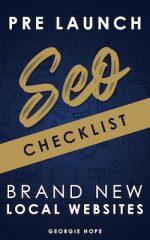 Pre Launch SEO Checklist for Brand New Local Websites